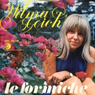 23/11/1968 – Tu, cuore mio / Le formiche – Wilma Goich – Ricordi SRL 10.518 – Italia