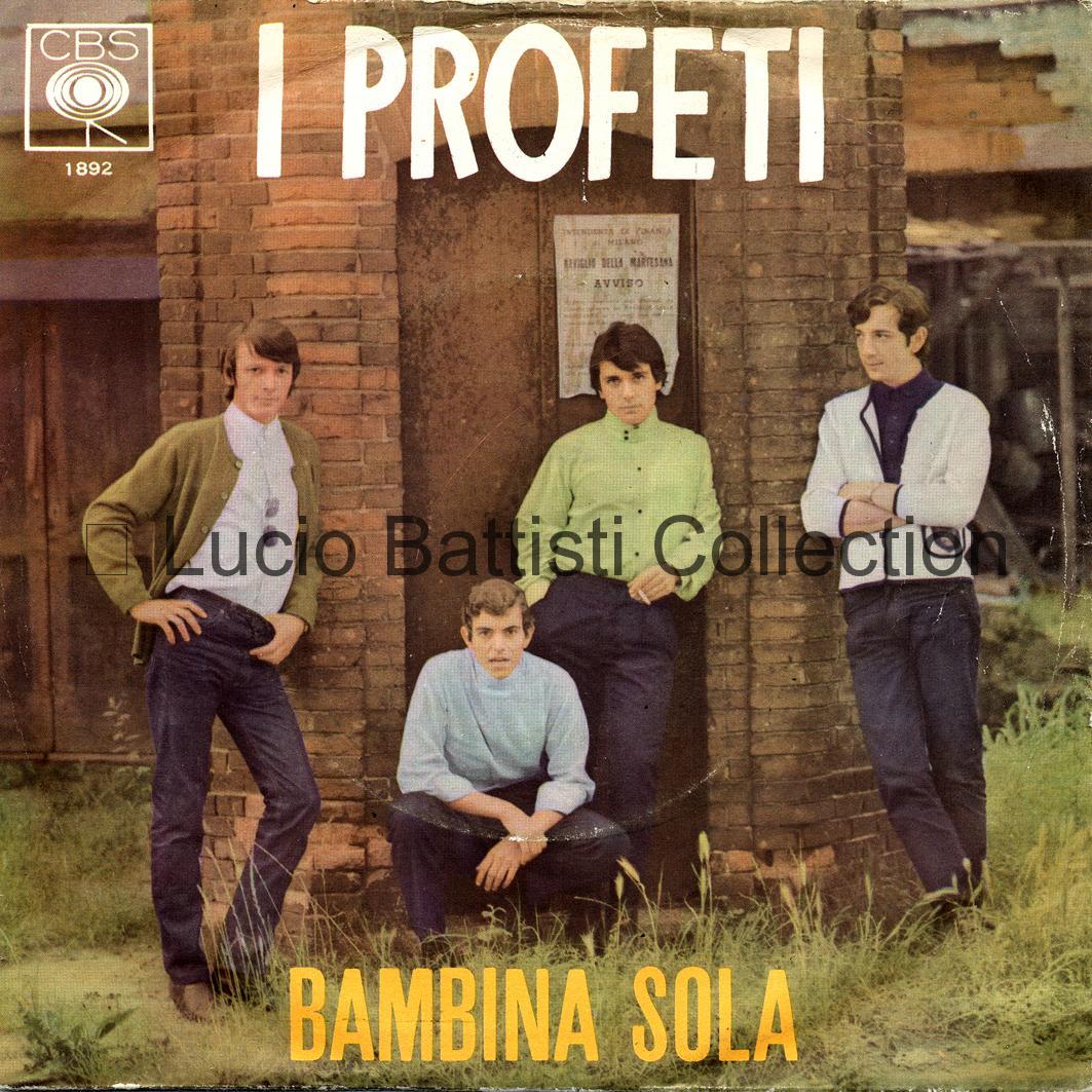 10/06/1966 – Bambina sola / Le ombre della sera – Profeti – CBS 1892 – Italia