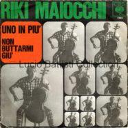 10/06/1966 – Uno in più / Non buttarmi giù – Riki Maiocchi – CBS 2388 – Italia