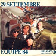 20/03/1967 – 29 settembre / E' dall'amore che nasce l'uomo – Equipe 84 – Ricordi SRL 10-452 – Italia – Logo SIAE più spostato verso destra e lati invertiti