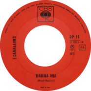 1969 – Mamma mia / Gloria – Camaleonti – CBS DP 11 – Italia