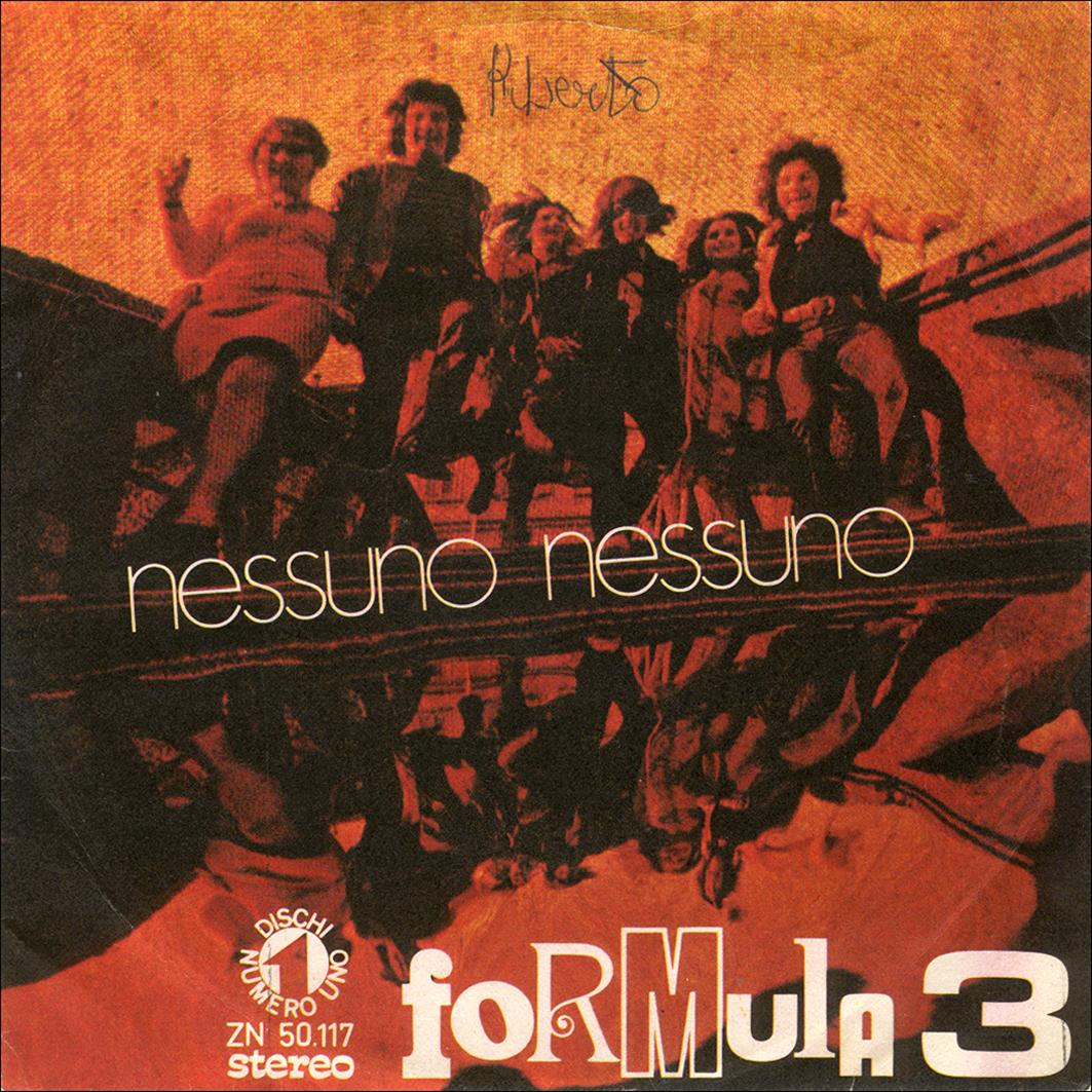 05/1971 – Nessuno nessuno / Eppur mi son scordato di te – Formula 3 – Numero Uno ZN 50117 – Italia