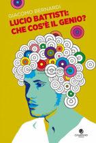 Lucio Battisti: che cos'è il genio?