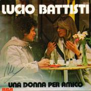 1978 – Una donna per amico / Nessun dolore – Lucio Battisti (Francia)