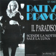 1969 – Il paradiso / Scende la notte sale la luna – Patty Pravo (Canada)
