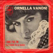 1966 – Libre por fin / Esplendor en la hierba – Ornella Vanoni (Argentina)