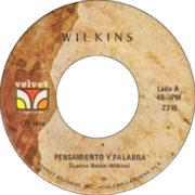 1976 – Pensamiento y palabra / Quedate – Wilkins (Argentina)