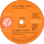 1973 – Mi libre cancion/Donde estara mi infancia – Luisa Maria Guell (Argentina)