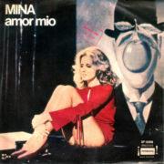 1971 – Amor mio / Estare en casa – Mina (Argentina)