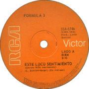 1970 – Este loco sentimiento / No es Francisca – Formula 3 (Argentina)