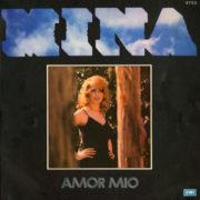 1974 – Amor mio – Mina (Argentina)
