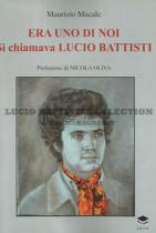 Era uno di noi. Si chiamava Lucio Battisti