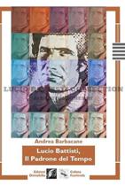 Lucio Battisti, il padrone del tempo